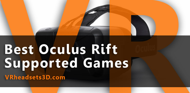 best-oculus-rift-supported-games