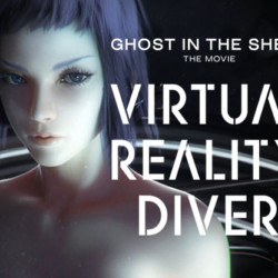Ghost in the Shell – Virtual Reality Diver