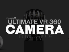 The Ultimate VR 360 Camera Buying Guide